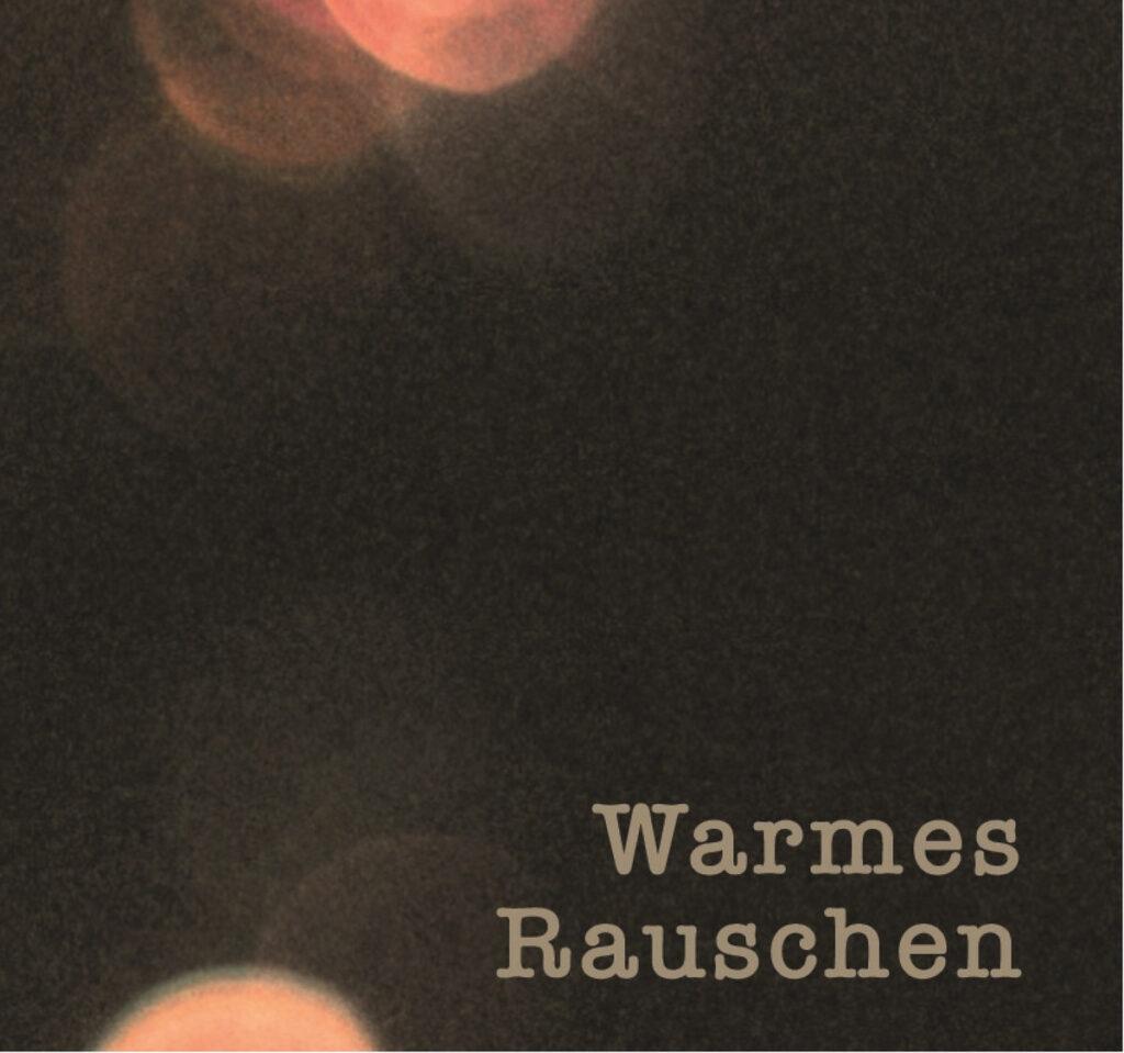 Warmes Rauschen – Cover